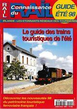 CONNAISSANCE DU RAIL - n° 205 - Juillet - Aout 1998 - (chemin de fer, train)