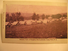 1909 General View of Hospital Headquarters at Pine Camp, N.Y. Postcard