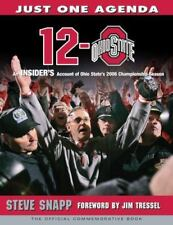 12-0 Ohio State--Just One Agenda - Ohio State's 2006 Championship Season-NEW