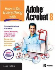 NEW - How to Do Everything with Adobe Acrobat 8 by Sahlin, Doug
