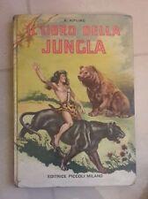 IL LIBRO DELLA JUNGLA KIPLING PICCOLI ILLUSTRATO M. P. TOMBA ANNI' 40