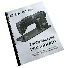 Technisches Handbuch Technikeranleitung für PFAFF 260 / 262 - 360 / 362 - 368 !