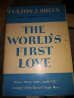 The World's First Love Fulton J Sheen