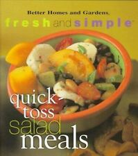 Quick-Toss Salad Meals (Better Homes & Gardens Fresh & Simple) Better Homes and