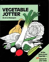 Vegetable Jotter by D. G. Hessayon (Record book, 1989)