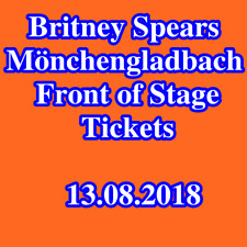 Tickets - BRITNEY SPEARS - MÖNCHENGLADBACH - Front Of Stage Stehplätze 13.08.18
