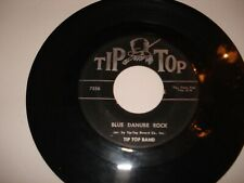 Rare R&B/Novelty 45 - Tip Top Band - Blue Danube Rock - Tip Top Records # 725