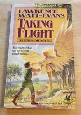 TAKING FLIGHT By Lawrence Watt-Evans First Edition