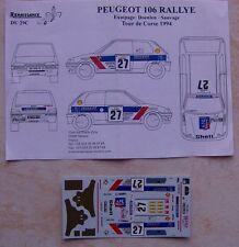 PEUGEOT 106 RALLYE GR A TOUR DE CORSE 1994 FABIEN DOENLEN DECALS RENAISSANCE