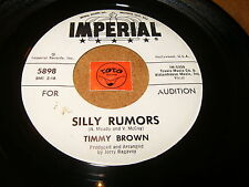 TIMMY BROWN - SILLY RUMORS - I GOT NOTHIN BUT TIME  / LISTEN - SOUL POPCORN