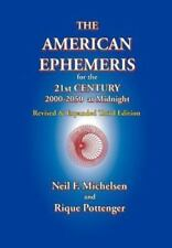 The American Ephemeris for the 21st Century, 2000-2050 at Midnight (Paperback or