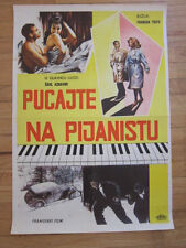 SHOOT THE PIANO PLAYER Original 1962  Yugoslavian poster Francois Truffaut