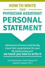 How to Write Your Physician Assistant Personal Statement : Admissions...
