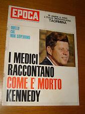 EPOCA 1964/700=J.F. KENNEDY=GUERRA CIPRO=TAORMINA=AMARO STREGA=SANDRO MAZZINGHI=