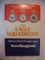1979 HB Book, THE EAGLE SQUADRONS: YANKS IN THE RAF 1940-1942; WWII