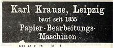 Karl Krause Leipzig PAPIER-BEARBEITUNGS-MASCHINEN Kolonialwerbung von 1908