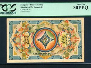 Mongolia:P-6r,25$,1924 * 1st Issue * RARE * PCGS VF 30 PPQ *