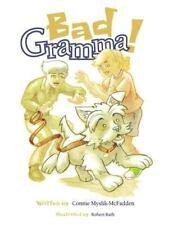 Bad Gramma by Connie Myslik-McFadden (2013, Paperback)