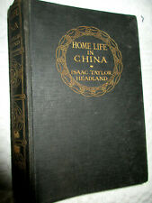 RARE IST ED 1914 HOME LIFE IN CHINA HEADLAND COLOR PLATES ILLUS FOREIGN SERVICE