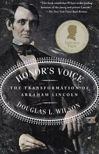 Honor's Voice: The Transformation of Abraham Lincoln by Douglas L.Wilson-VG+