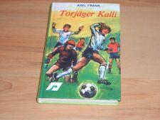 TORJÄGER KALLI von Axel Frank in TOP-Zustand - Fußball