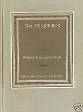 J. M. Eca de Queiroz Stranezze di una ragazza bionda UTET 1953