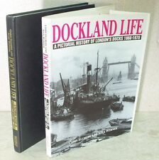 Dockland Life A Pictorial History of London's Docks 1860-1970 Ellmers '91 1st
