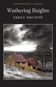 Wuthering Heights Wordsworth Classics