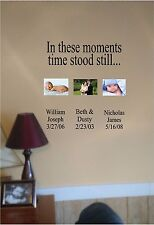 In these Moments Time Stood Still Vinyl Wall Sticker Lettering Personalized