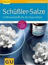 Schüßler-Salze: 12 Mineralstoffe für die Gesundheit...   Buch   Zustand sehr gut