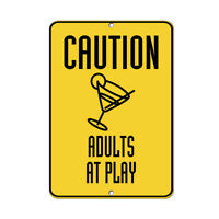 Size Options Gift Pool Deck Bar Area Decor Adult Caution Adults at Play Sign