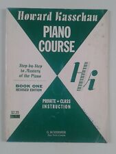 HOWARD KASSCHAU PIANO COURSE STEP-BY-STEP TO MASTERY BOOK ONE REVISED EDITION