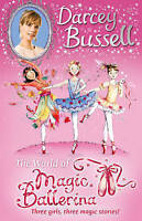 Darcey Bussell's World of Magic Ballerina, Bussell, Darcey , Good | Fast Deliver