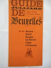 GUIDE JULLIARD DE BRUXELLES - GAULT Henri - MILLAU Christian