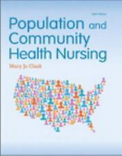 Population and Community Health Nursing by Mary Jo Clark (2014, Hardcover)