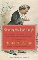 Chasing the Last Laugh: How Mark Twain Escaped Debt and Disgrace with a...