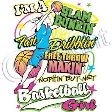 Basketball I'm A Slam Dunkin' Dribblin' Free Throw Girl's Sports Tee T Shirt New