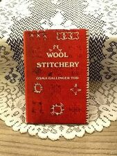 Wool Stitchery by Osma Gallinger Tod, HC/DJ Book, Embroidery, Crewel Stitches