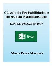 Calculo de Probabilidades e Inferencia Estadistica con EXCEL 2013/2010/2007...