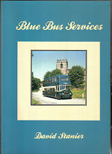 Blue Bus Services by David Stanier Paperback book on Derbyshire buses Pub. 1985