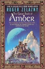 The Chronicles of Amber: The Great Book of Amber : The Complete Amber Chronicles, 1-10 by Roger Zelazny (2010, Trade Paperback)