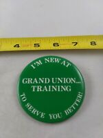 Vintage I'm New At GRAND UNION Training Employee badge pin button pinback *EE77