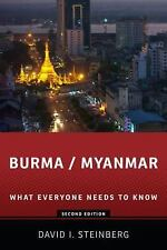 What Everyone Needs to Know: Burma/Myanmar by David I. Steinberg (2013,...