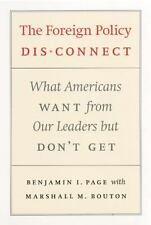 The Foreign Policy Disconnect: What Americans Want from Our Leaders-ExLibrary