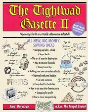 THE TIGHTWAD GAZETTE II BOOK DACYCZYN SAVE TIME, MONEY, RESOURCES THRIFTY FRUGAL