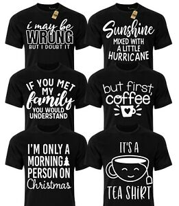 Funny Slogan T-shirts Mens Ladies Novelty Rude Joke Birthday Gifts For Him Her