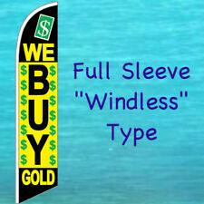 WE BUY GOLD $$ WINDLESS BANNER FLAG ADVERTISING SIGN Feather Swooper Bow Flutter