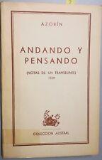 Andando y pensando (Notas de un Transeúnte, 1929) - Azorín (1959 - 1ª Edición)
