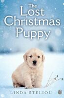 The Lost Christmas Puppy by Steliou, Linda, NEW Book, FREE & FAST Delivery, (Pap