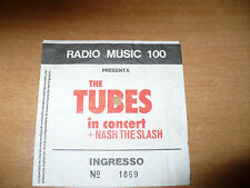 BIGLIETTO TICKET CONCERTO THE TUBES IN CONCERT + NASH THE SLASH 1981